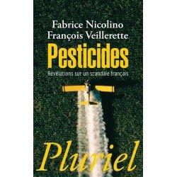 LIVRE Pesticides, Révélation sur un scandale français