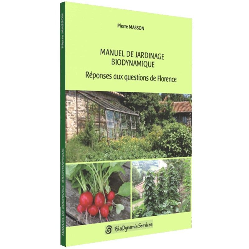 LIVRE Manuel de jardinage biodynamique