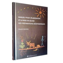 BOOK Manuel pour l'élaboration et la mise en oeuvre des préparations biodynamiques