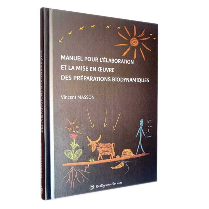 LIVRE Manuel pour l'élaboration et la mise en oeuvre des préparations biodynamiques